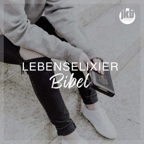 2020_12_JKB_WEB_Anzeige_Predigtreihe_Lebenselixier_Bibel