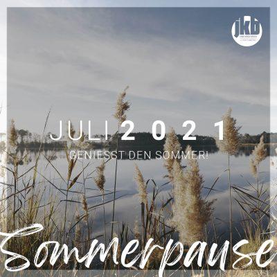 2021_06_JKB_WEB_Anzeige_Sommerpause